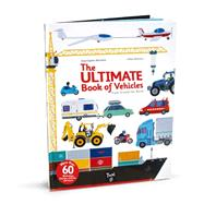The Ultimate Book of Vehicles by Baumann, Anne-Sophie; Balicevic, Didier, 9782848019420