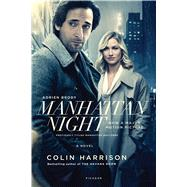Manhattan Night A Novel by Harrison, Colin, 9781250119421
