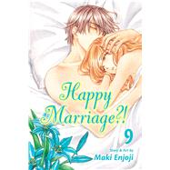 Happy Marriage?!, Vol. 9 by Enjoji, Maki, 9781421559421