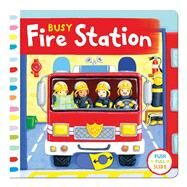 Busy Fire Station by Finn, Rebecca, 9781454919421