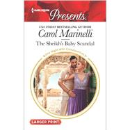 The Sheikh's Baby Scandal by Marinelli, Carol, 9780373139422