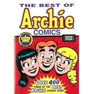 The Best of Archie Comics Book 4 by ARCHIE SUPERSTARS, 9781619889422