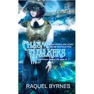 Chasm Walkers by Byrnes, Raquel, 9781611169423