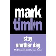 Stay Another Day by Timlin, Mark, 9781843449423