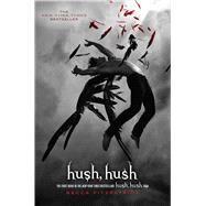 Hush, Hush by Fitzpatrick, Becca, 9781416989424