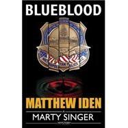 Blueblood by Iden, Matthew, 9781477829424