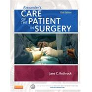 Alexander's Care of the Patient in Surgery by Rothrock, Jane, Ph.D., RN; McEwen, Donna, RN, 9780323089425