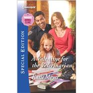 A Valentine for the Veterinarian by Meyer, Katie, 9780373659425