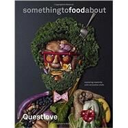 Somethingtofoodabout by Questlove; Greenman, Ben (CON); Hamada, Kyoko, 9780553459425