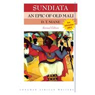 Sundiata an Epic of Old Mali by Niane, D T, 9781405849425