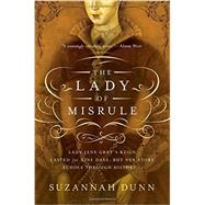 The Lady of Misrule by Dunn, Suzannah, 9781605989426