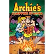 Archie's Campfire Stories by ARCHIE SUPERSTARS, 9781627389426