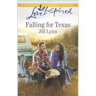 Falling for Texas by Lynn, Jill, 9780373879427