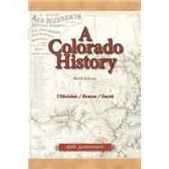 A Colorado History by Ubbelohde, Carl, 9780871089427
