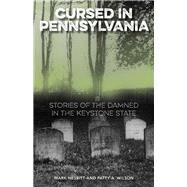 Cursed in Pennsylvania by Nesbitt, Mark; Wilson, Patty A., 9781493019427