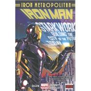 Iron Man Volume 4 by Gillen, Kieron; Bennett, Joe; Padilla, Agustin, 9780785189428