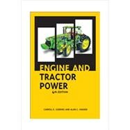 Engine And Tractor Power by Goering, Carroll E.; Hansen, Allen C., 9781892769428