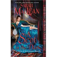 A Scot in the Dark by MacLean, Sarah, 9780062379429