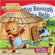 Big Enough to Help by Friedman, Becky; Fruchter, Jason, 9781481429429