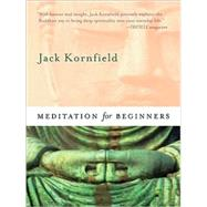 Meditation for Beginners by Kornfield, Jack, 9781591799429