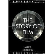 The Story of Film by Cousins, Mark, 9781862059429