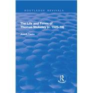 The Life and Times of Thomas Stukeley (c.1525-78) by Taz=n,Juan E., 9781138709430