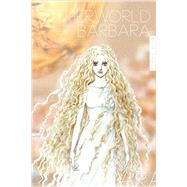 Otherworld Barbara by Hagio, Moto; Thorn, Matt, 9781606999431