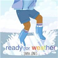 Ready for Weather by Jones, Sarah, 9781936669431