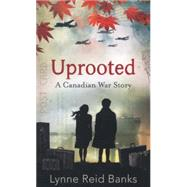 Uprooted by Banks, Lynne Reid, 9780007589432