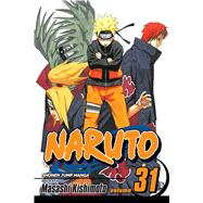 Naruto, Vol. 31 by Kishimoto, Masashi; Kishimoto, Masashi, 9781421519432