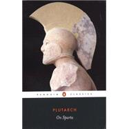 On Sparta by Plutarch (Author); Talbert, Richard J. A. (Translator); Talbert, Richard J. A. (Introduction by), 9780140449433