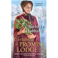 Christmas at Promise Lodge by HUBBARD, CHARLOTTE, 9781420139433