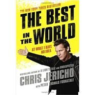 The Best in the World by Jericho, Chris; Fornatale, Peter Thomas (CON), 9781592409433