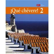 ¡Qué chévere! Level 2 Student Edition Print Grammar & Vocabulary by EMC, 9780821969434