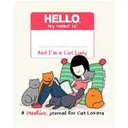 The Cat Lady's Creative Journal by Surovec, Yasmine, 9781449489434