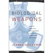 Biological Weapons by Guillemin, Jeanne, 9780231129435