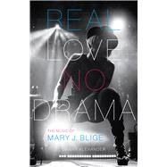 Real Love, No Drama by Alexander, Danny, 9780292759435