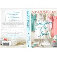 Daughters of the Bride by Mallery, Susan, 9780373799435
