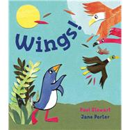 Wings! by Stewart, Paul; Porter, Jane, 9781910959435
