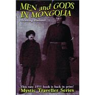 Men and Gods in Mongolia by Haslund, Henning, 9781939149435