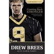 Coming Back Stronger by Brees, Drew, 9781414339436