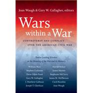 Wars Within a War by Waugh, Joan; Gallagher, Gary W., 9780807859438