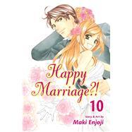 Happy Marriage?!, Vol. 10 by Enjoji, Maki; Miyaki, Tetsuichiro; Thistlethwaite, Nancy (ADP); Trant, Inori Fukuda; Izumi, Evers, 9781421559438