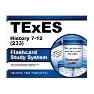 TExES (233) History 7-12 Exam Flashcard Study System : TExES Test Practice Questions and Review for the Texas Examinations of Educator Standards by Mometrix, 9781627339438