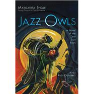 Jazz Owls by Engle, Margarita; Gutierrez, Rudy, 9781534409439