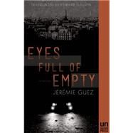Eyes Full of Empty by Guez, Jérémie ; Gauvin, Edward, 9781939419439