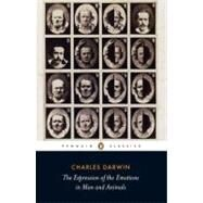 The Expression of the Emotions in Man and Animals by Darwin, Charles, 9780141439440