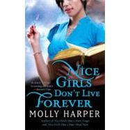 Nice Girls Don't Live Forever by Harper, Molly, 9781416589440