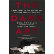 The Dark Art by Follis, Edward; Century, Douglas, 9781592409440