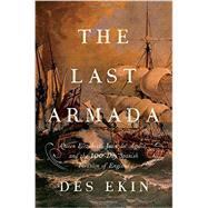 The Last Armada by Ekin, Des, 9781605989440